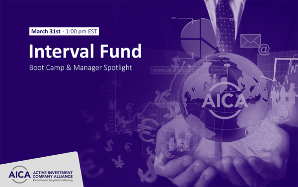 Interval Fund Boot Camp & Manager Spotlight